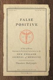 False Positive by Theodore Dalrymple