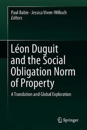 Leon Duguit and the Social Obligation Norm of Property