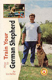 How to Train Your German Shepherd by Liz Palika image