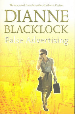False Advertising by Dianne Blacklock