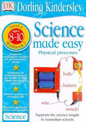 Science Made Easy Workbook 3: Physical Processes (Level 3: Age 8-10): Science MA by Et Al Evansdavid image