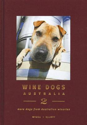 Wine Dogs Australia 2 by Craig McGill
