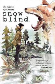Snow Blind by Ollie Masters