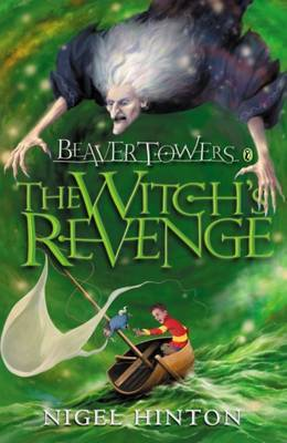 Beaver Towers: The Witch's Revenge by Nigel Hinton image