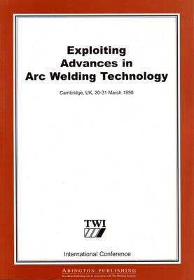 Exploiting Advances in Arc Welding Technology by Gyoujin Cho