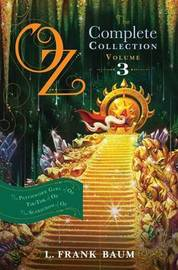 Oz, the Complete Collection, Volume 3 by L.Frank Baum