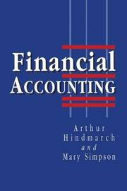 Financial Accounting by Arthur Hindmarch image