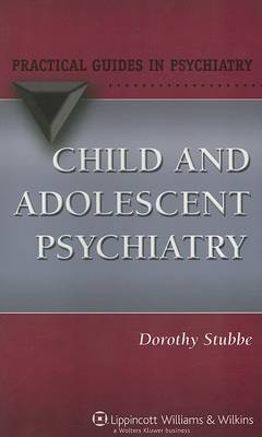 Child and Adolescent Psychiatry by Dorothy Stubbe