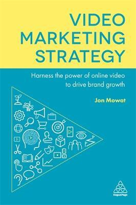 Video Marketing Strategy by Jon Mowat