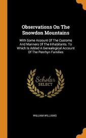 Observations on the Snowdon Mountains by William Williams