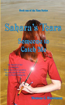 Sahara's Tears: Someone to Catch Me by Montana Hintermann image