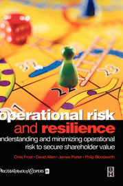 Operational Risk and Resilience by Chris Frost