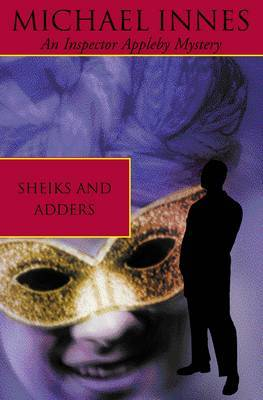 Sheiks And Adders by Michael Innes image