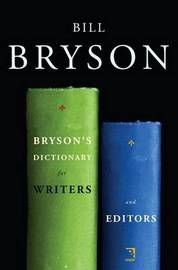 Bryson's Dictionary for Writers and Editors by Bill Bryson image