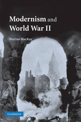 Modernism and World War II by Marina MacKay image