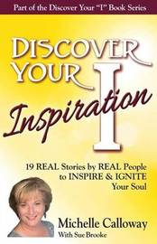Discover Your Inspiration Michelle Calloway Edition by Michelle Calloway
