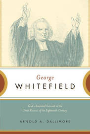 George Whitefield by Arnold A Dallimore image