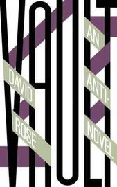 Vault by David Rose