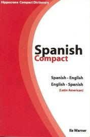 Spanish-English / English-Spanish Compact Dictionary (Latin American) by Ila Warner image