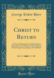 Christ to Return by George Emlen Hare image