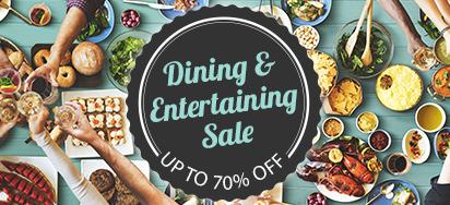 Dining & Entertaining Sale!