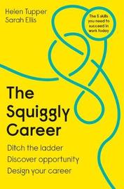 The Squiggly Career by Helen Tupper