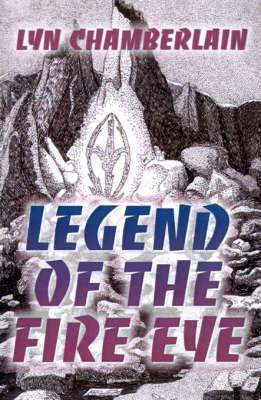 Legend of the Fire Eye by Lyn Chamberlain image