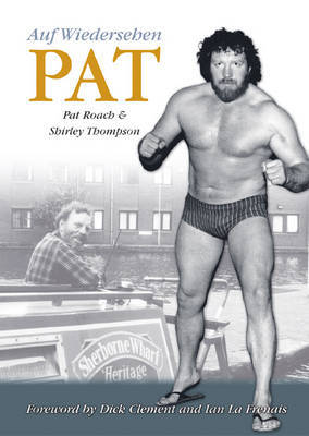 Auf Wiedersehen Pat by Pat Roach image