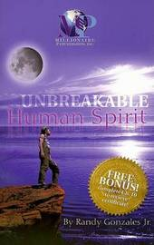 Unbreakable Human Spirit by Randy Gonzales image
