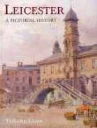 Leicester A Pictorial History by Malcolm Elliott image