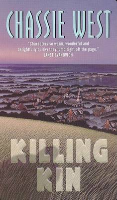 Killing Kin by Chassie West