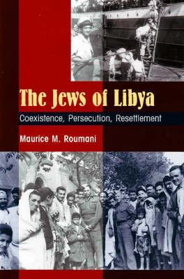 Jews of Libya by Maurice M. Roumani image