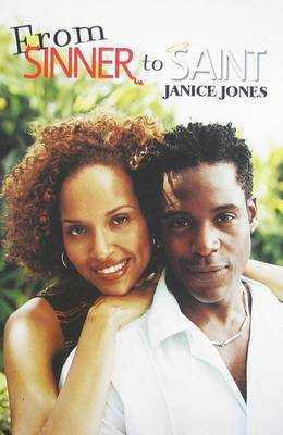 From Sinner To Saint by Janice Jones