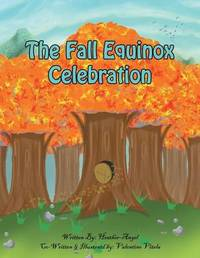 The Fall Equinox Celebration by Heather Angel