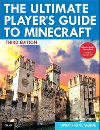 The Ultimate Player's Guide to Minecraft by Stephen O'Brien