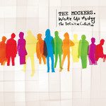 Woke Up Today: The Definitive Collection by Mockers The