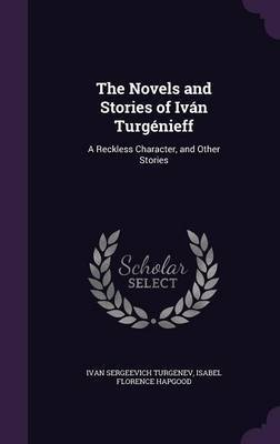The Novels and Stories of Ivan Turgenieff by Ivan Sergeevich Turgenev image