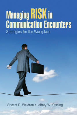Managing Risk in Communication Encounters by Vincent R Waldron image
