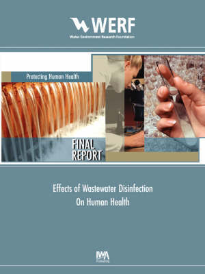 Effects of Wastewater Disinfection on Human Health by Ernest R. Blatchley image
