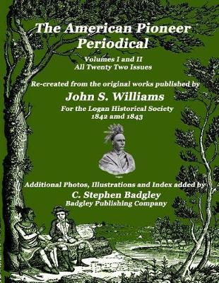 The American Pioneer Periodical by John S Williams image