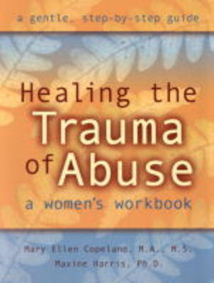 Healing the Trauma of Abuse by Copeland Harris