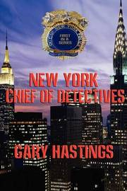 New York Chief of Detectives by Gary Hastings