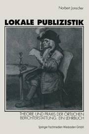 Lokale Publizistik by Norbert Jonscher