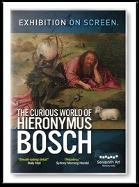 Exhibition On Screen: The Curious World of Hieronymus Bosch on DVD