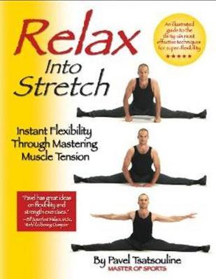 Relax into Stretch by Pavel Tsatsouline image