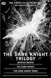 The Dark Knight Trilogy by David S Goyer