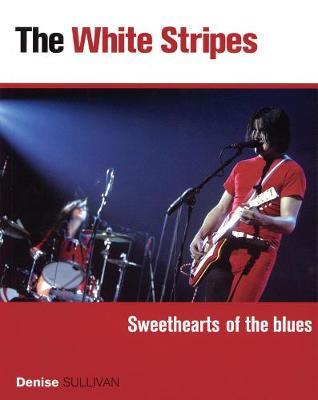 White Stripes - Sweethearts of the Blues by Denise Sullivan image