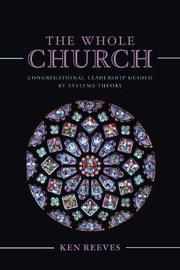 The Whole Church by Kenneth Reeves