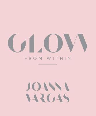 Glow from Within by Joanna Vargas