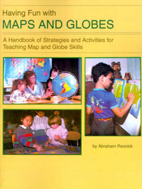Having Fun with Maps and Globes: A Handbook of Strategies and Activities for Teaching Map and Globe Skills by Abraham Resnick, Ed.D. image